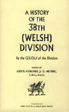 History of the 38th (Welsh) Division by By Lt Col J E Munby Ed by Lt Col J E...