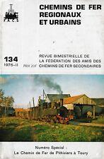 CHEMINS de FER RÉGIONAUX et URBAINS - N° 134 (1976 - 2 - CFRU) (Train)