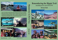 Remembering the Hippie Trail: travelling across Asia 1976-1978