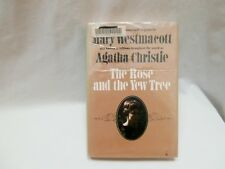 The Rose and the Yew Tree by Mary Westmacott AKA Agatha Christie Hardcover