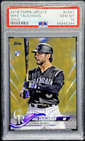 Mike Tauchman 2018 Topps Update Gold Rookie Gem Mint RC /2018 PSA 10 POP 4