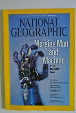 National Geographic Magazine. January, 2010. Merging Man and Machine Bionic Age