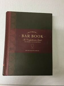 LIBRO ULTIMATE BAR BOOK COMPREHENSIVE GUIDE TO OVER 1000 COCKTAILS HELLMICH