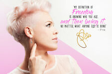 P NK quote photo print poster - pre signed - Pink - P!nk - Freedom