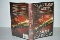 Simon Scarrow The Eagle And The Wolves 1st UK Edn 2003