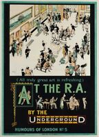 At the Royal Academy of Arts, 1913, English Travel London Underground Poster