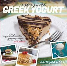 Cooking with Greek Yogurt : Healthy Recipes for Buffalo Blue Cheese Chicken,...
