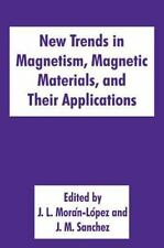 New Trends in Magnetism, Magnetic Materials, and Their Applications (1994,...