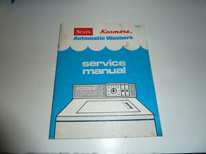 SEARS KENMORE AUTOMATIC WASHERS SERVICE MANUAL 821462-B