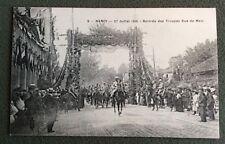 CPA. NANCY. 54 - Rentrée des Troupes Rue de Metz. 27 Juillet 1919. Arc Triomphe