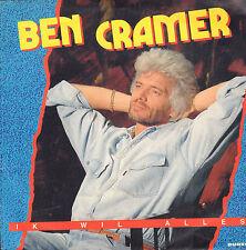 "BEN CRAMER – Ik Wil Alles (RARE 1991 VINYL SINGLE 7"")"