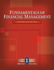 Fundamentals of Financial Management (Concise Edition), Eugene F. Brigham & Joel
