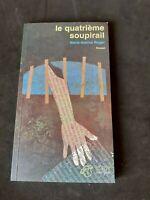 Le quatrième soupirail - Marie-Sabine Roger - Thierry Magnier