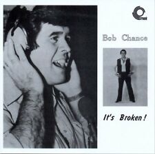 Bob Chance - It's Broken! [CD]