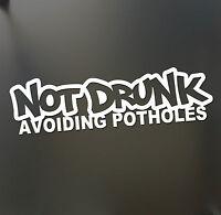 Not Drunk Avoiding Potholes sticker Funny JDM Drift Honda lowered car window