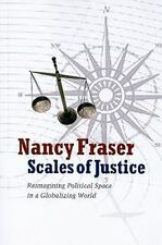 Scales of Justice: Reimagining Political Space in a Globalizing World (New