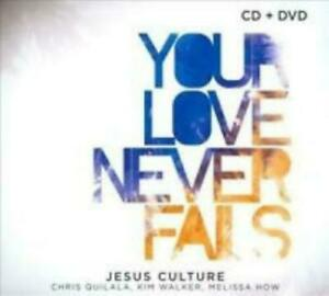 Jesus Culture - Your Love Never Fails (cd / dvd / 2008) RARE Worship OOP