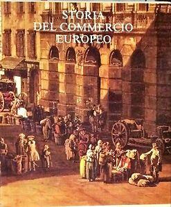 STORIA DEL COMMERCIO EUROPEO - BANCA NAZIONALE DELL'AGRICOLTURA, 1982