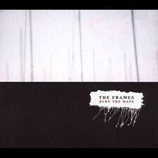 The Frames  - Burn the Maps - Like New