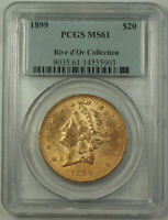 1899 Liberty $20 Double Eagle Gold Coin PCGS MS-61 Riv d'Or Collection (JAB)