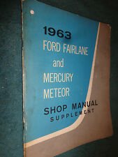 1963 FORD FAIRLANE / MERCURY METEOR SHOP MANUAL / ORIGINAL SERVICE BOOK