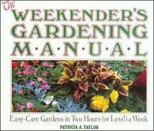 Weekender's Gardening Manual, Patricia A. Taylor, Very Good Book