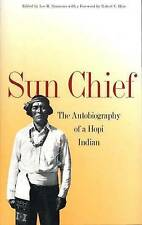 Sun Chief: The Autobiography of a Hopi Indian (The Lamar Series in Western Histo