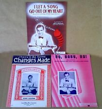 BENNY GOODMAN- I LET A SONG,THERE'LL BE SOME, NO BABY- (3) PIECES OF SHEET MUSIC