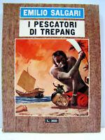 """Emilio Salgari """"I pescatori di Trepang"""" 1966 Le edizioni del Gabbiano"""