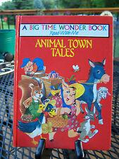 A Big Time Wonder Book - Read with Me - Animal Town Hales Haddock Belgum