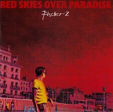 FISCHER-Z : RED SKIES OVER PARADISE / CD