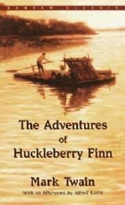 The Adventures of Huckleberry Finn (Bantam Classic) By Twain, Mark - GOOD