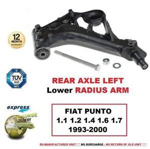 FOR FIAT PUNTO 1.1.2 1.4 1.6 1.7 1993-2000 REAR AXLE LEFT Lower RADIUS ARM