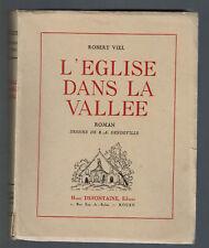 L'EGLISE DANS LA VALLEE  ROBERT VIEL  EDITION ORIGINALE SUR VELIN Numéroté