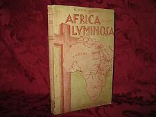 Libro 1935 Africa Luminosa Relazione Viaggio Cairo - Uganda D. Luigi Piccoli