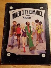 VINTAGE 1972 LAST GASP/ GUY COLWELL THE INNER CITY ROMANCE COMIC - CHOICES NO.1