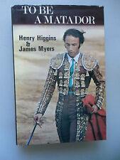 To be a Matador Henry Higgins James Myers 1972 signiert Stierkampf