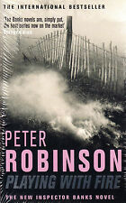 Playing with Fire by Peter Robinson BRAND NEW BOOK (Paperback)