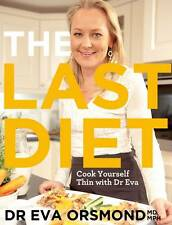 The Last Diet: Cook Yourself Thin With Dr Eva-ExLibrary