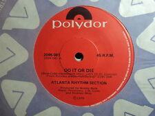 "Atlanta Rhythm Section ""Do It Or Die"" Rare Oz 7"""