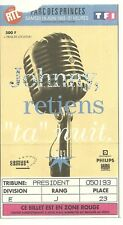 RARE / TICKET BILLET DE CONCERT - JOHNNY HALLYDAY : LIVE A PARIS ( FRANCE ) 1993