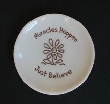 zzD Miracles happen just believe small ceramic TRINKET dish plate ring holder