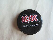 Cool Vintage AC / DC Rock 'n Roll Band Back in Black Concert or Promo Pinback