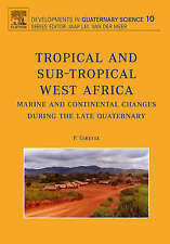 Tropical and sub-tropical West Africa - Marine and continental changes during th