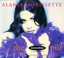 Morissette, Alanis : The Pill: Network Conversations Intervie CD