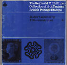 THE REGINALD PHILLIPS COLLECTION OF 19TH C BRITISH POSTAGE STAMPS - ARMAN  fg