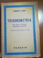 Trigonometria - G. Andrunetto - A.Corio - PAravia - 1959 - M
