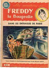 FREDDY LA BOUGEOTTE 2  ANNEE 1945 DANS  LES ENTRAILLES DE PARIS