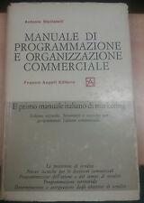 MANUALE DI PROG, E ORGANIZZAZIONE COMM. - A.STELLATELLI - ANGELI - 1967 - M