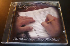 "New! UNITED STATES ARMY FIELD BAND ""Legacy"" CD Colonel Finley Hamilton *SEALED*"